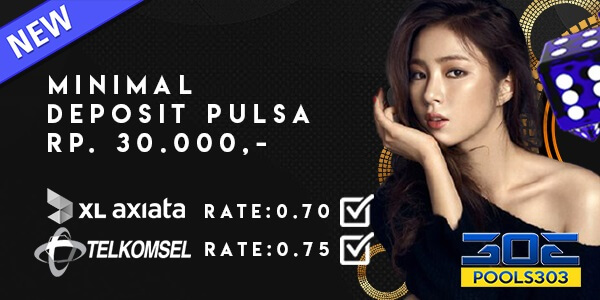 Minimal Depo Pulsa Telkomsel dan XL Pools303